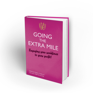 Going the Extra Mile Book - Engaging your Workforce to Group Profit! by Paul 'Stalkie' Stalker